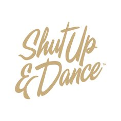 shut up and dance sign - Google Search
