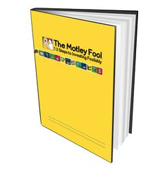 13 Steps to Investing Foolishly The Motley Fool, Investing
