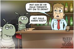 Idees vol vrees Afrikaanse grappe Friday Humor, Afrikaans, The Good Old Days, Puns, Laughter, Funny Quotes, Family Guy, Comics, Fictional Characters
