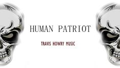 """""""HUMAN PATRIOT"""" - by Travis Howry Music.  This instrumental was made by Travis Howry. It was made for Soldiers; both Enlisted and Veterans. I did the best I could with this one. I hope that if any soldiers, enlisted or retired, come across this track, that they're satisfied with what they hear. Thanks guys!"""