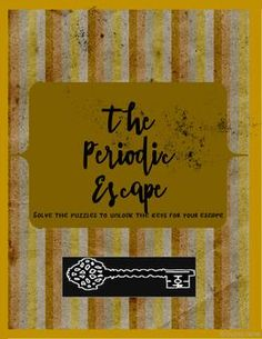 The Periodic EscapeAn Educational Science Escape Game Designed for the Classroom. Unit Atoms and the Periodic Table - Chemistry Classroom, High School Chemistry, Teaching Chemistry, Chemistry Lessons, Middle School Science, Science Lessons, Science Room, Earth And Space Science, Science Resources