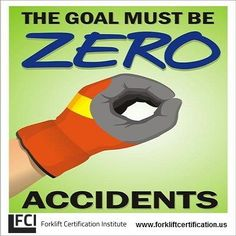 safety slogan: zero accidents forklift training www. Fire Safety Poster, Health And Safety Poster, Safety Posters, Safety Quotes, Safety Slogans, Safety Fail, Safety Week, Safety Pictures, Safety Meeting