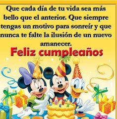 Que cada día de tu vida sea más bello que el anterior: Feliz Cumpleaños