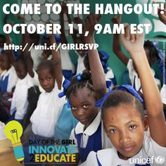 October 11 is the #dayofthegirl! Join us at 9am EST to talk about new, creative ways we can get more girls in school. We want to hear from you! Your questions, your concerns, your hopes for what we can accomplish on girls' education: http://uni.cf/GIRLRSVP