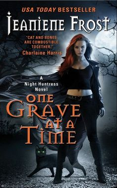 One Grave at a Time: A Night Huntress Novel by Jeaniene Frost