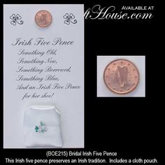 Irish wedding tradition - 5 pence- Isn't it suppose to be six pence though?