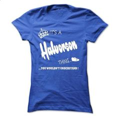 its a Halvorson Thing You Wouldnt Understand  T Shirt,  - #funny tshirt #sweaters for fall. CHECK PRICE => https://www.sunfrog.com/LifeStyle/its-a-Halvorson-Thing-You-Wouldnt-Understand-T-Shirt-Hoodie-Hoodies-Ladies.html?68278