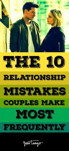 Here are ten mistakes couples should be aware of before it's too late.