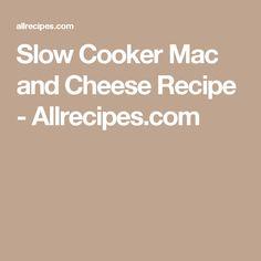 Slow Cooker Mac and Cheese Recipe - Allrecipes.com