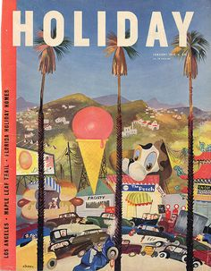 My favorite city - Los Angeles Modern era meets History of LA in pictures by Luda Rosenbaum Poster Ads, Poster Prints, Art Prints, Los Angeles Holidays, Florida Holiday, Vintage Travel Posters, Cover Art, Illustrators, Magazine Covers