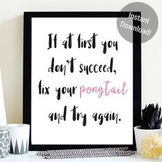 Moms, girl bosses, feminists, we all need a reminder every once in a while. So pick yourself up, and fix that ponytail. Print from your home printer or at an office store, grab a frame and voila, the perfect art print!  This printable also makes a great gift too for all of the women in your life!  Put it up in your office, your bedroom or ANY room in your house!  *THIS IS AN INSTANT DOWNLOAD* Nothing will be shipped to you. You download this item and print it yourself at home. You will also…