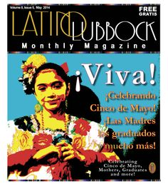 """MAY 2014, Volume 8, Issue 5 """"¡Viva la Cultura!"""" Cover by Christy Martinez-Garcia"""