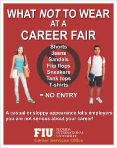 What NOT to Wear at a Career Fair. Same goes for interviews!