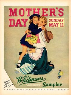 "Mother's Day. ""Whitman's Sampler"" magazine ad. 1952."