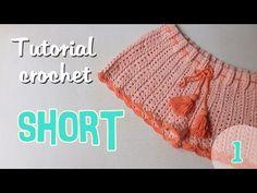 Como tejer un short para mujer a crochet (1/2) - YouTube
