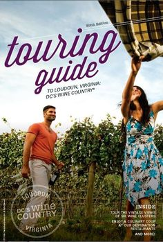 Check out the latest edition of the Touring Guide to DC's Wine Country! Featuring Loudoun's 39 wineries, 7 breweries, 14 destination restaurants, and numerous other epicurean attractions. #DCsWineCountry #Loudoun #VaWine