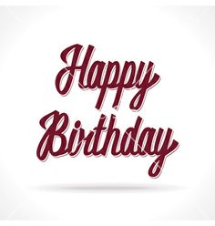 Happy birthday hand lettering vector by doctorletters on VectorStock® Happy Birthday Hand Lettering, Happy Birthday Calligraphy, Party Invitations, Illustration, Vector Free, Birthday Cards, Image, Festivus, Events