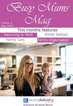 #ClippedOnIssuu from Busy Mums Magazine - May 2015