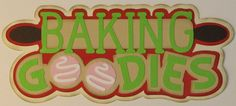 PREMADE-SCRAPBOOK-PAPER PIECING-TITLE-CHRISTMAS-COOKIES-BAKING GOODIES