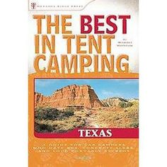 The Best in Tent Camping! Texas (Paperback)