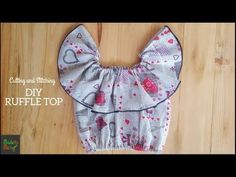 DIY RUFFLE TOP Cutting and Stitching - YouTube Baby Girl Frocks, Baby Girl Party Dresses, Frocks For Girls, Dresses Kids Girl, Baby Frocks Designs, Kids Frocks Design, Baby Girl Dress Patterns, Dress Sewing Patterns, Party Wear Frocks
