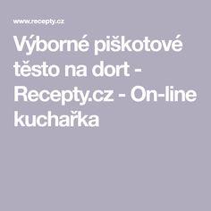 Výborné piškotové těsto na dort  - Recepty.cz - On-line kuchařka Frittata