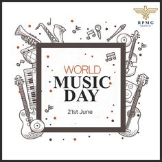 Life Is A Symphony, Groove With It Dreams Are Full Of Notes, Tune Into It Music Is Your Escapade, Live With It Celebrate Happy World Music Day  #WorldMusicDay #RPMGDigitech
