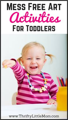 Mess Free Art Activities for Toddlers. If you are looking for no mess toddler activities, this post has many ideas.  It even reviews some of the Crayola Products created for toddlers and whether they are hold up to the no mess challenge.