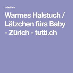 Warmes Halstuch / Lätzchen fürs Baby - Zürich - tutti.ch Baby Kind, Baby Gifts, Sweet, Candy, Gifts For Kids, Baby Presents