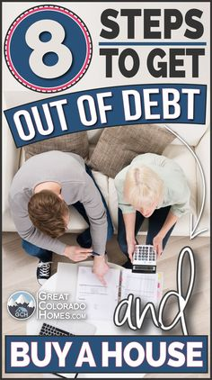 8 ways to get out of debt AND buy a house via Great Colorado Homes
