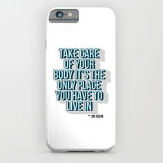 Take care of your body iPhone & iPod Case Positive quotes