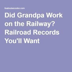 """Did Grandpa Work on the Railway? Railroad Records You'll Want """"Must check Cd… Did Grandpa Work on the Railway? Railroad Records You'll Want """"Must check Cdn records in the Niagara Region"""" Free Genealogy Sites, Genealogy Forms, Genealogy Research, Family Genealogy, Genealogy Chart, Family Tree Research, Genealogy Organization, Family History Book, Names"""
