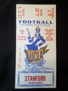 Vintage College Foot Ball Ticket UCLA vs. STANFORD Home coming game 1946