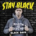 Black Dave - Stay Black  - Free Mixtape Download or Stream it #wind early mornings