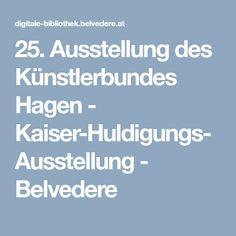 25. Ausstellung des Künstlerbundes Hagen - Kaiser-Huldigungs-Ausstellung - Belvedere Hagen, Kaiser, Catalog