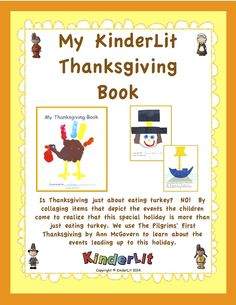 Understanding the concept of long ago is often difficult for children, but by making this book, the children understand the past and the history of the holiday. By collaging items that depict the events the children come to realize that this special holiday is more than just eating turkey. And they love to read their own books at their families' Thanksgiving dinner! Now includes a writing journal with 2 sets of pages!  ($)