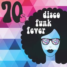 Disco funk fever ~ 70s https://8tracks.com/retronom/disco-funk-fever-70s