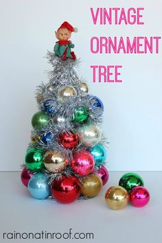 Vintage ornaments are beautiful! You can display them more with the ornament tree that cost less than $6 to make! via RainonaTinRoof.com