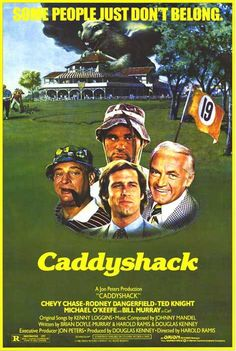 Caddyshack Premiered 25 July 1980. One of the most quotable movies of all time.