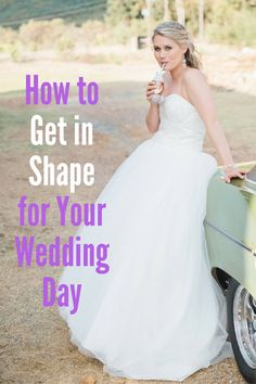 Get in Shape for Your Wedding Day @DIYactiveHQ #wedding