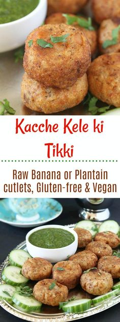Pan cooked, crunchy Kacche Kele Ki Tikki or cutlet is a hearty, satisfying, and delicious savory snack. These gluten-free and vegan tikkis are perfect for social gathering. Vegan Appetizers, Savory Snacks, Vegan Snacks, Appetizer Recipes, Healthy Snacks, Kid Snacks, Yummy Snacks, Yummy Food, Banana Recipes Indian