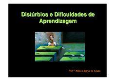 dificuldades-de-aprendizagem by daniferrao2010 via Slideshare