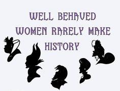 SVG well behaved women rarely make history disney villains