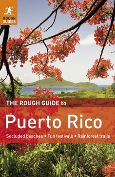 Puerto Rico Travel | Places to visit in Puerto Rico | Rough Guides