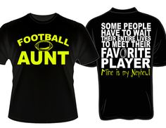 Football Aunt Favorite Player Custom Color by DaddyRabbitGraphics