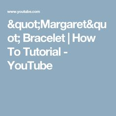 """Margaret"" Bracelet 