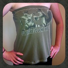 Squirrels Gone Wild Tube Top by BellaPoppyArt on Etsy, $12.50 DIY Upcycled and Handmade from a T-Shirt, this funny shirt features squirrels drinking beer, taking off their bikini tops, and a girly scallop embroidered trim; perfect for when you are the life of the party and want to show off your sense of humor along with your curves!  One Size Fits Most- the flat elastic band at the top sits comfortably and keeps everything in place- So show your love for Wild Squirrels!