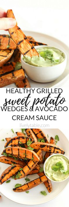 Grilled sweet potato wedges with avocado cream sauce for dipping are the perfect easy, healthy side dish to go with burgers, grilled chicken and more! (vegetarian, gluten-free)   via livelytable.com