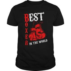 BEST BOXER IN THE WORLD T-Shirts, Hoodies. GET IT ==► https://www.sunfrog.com/Sports/BEST-BOXER-IN-THE-WORLD-Black-Guys.html?id=41382