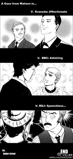Which Version Of Sherlock Holmes Is Your Favorite? As far as getting the relationship between Holmes and Watson right (and the actual character of John Watson), I think that I'd have to say BBC...